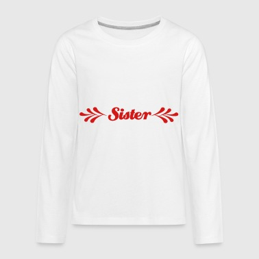 2541614 14734681 sister - Kids' Premium Long Sleeve T-Shirt