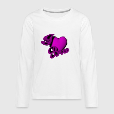 I love my Bro - Kids' Premium Long Sleeve T-Shirt