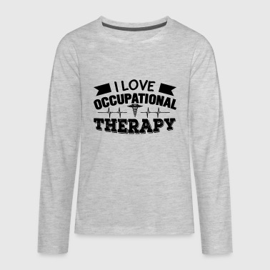 I Love Occupational Therapy Shirt - Kids' Premium Long Sleeve T-Shirt
