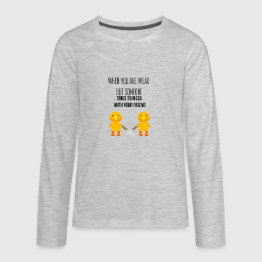When you are weak - Kids' Premium Long Sleeve T-Shirt