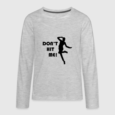 Ballers League Funny Dodgeball Dont Hit Me - Kids' Premium Long Sleeve T-Shirt