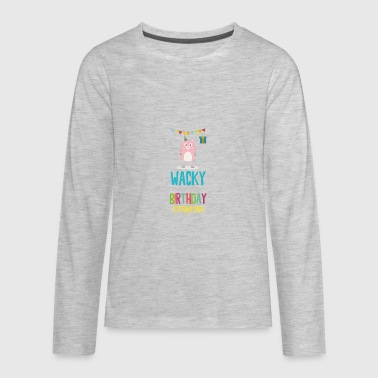 wacky Birthday stepbrother - Kids' Premium Long Sleeve T-Shirt