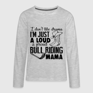 Bull Riding Mama - Kids' Premium Long Sleeve T-Shirt
