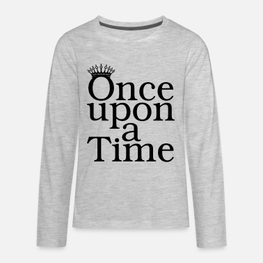 Once upon a time - Kids' Premium Longsleeve Shirt