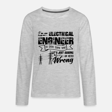 Electrical Engineering Funny Electrical Engineer Shirt - Kids' Premium Long Sleeve T-Shirt