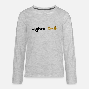 Light Lights On - Kids' Premium Longsleeve Shirt