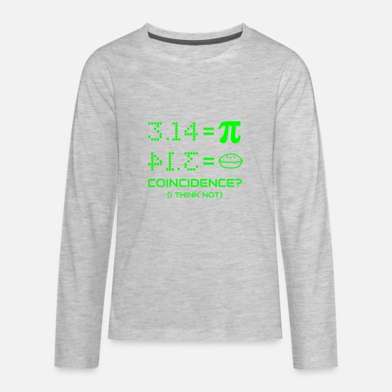 Geek Long-Sleeve Shirts - Funny Pi Day Pie Math Teacher Student Joke Geek - Kids' Premium Longsleeve Shirt heather gray
