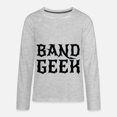 Band Geek - Kids' Premium Longsleeve Shirt
