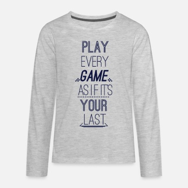 Hipster Play Every Game As If Its Your Last - Kids' Premium Longsleeve Shirt