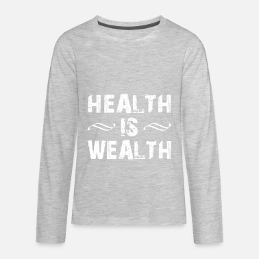 Wealth health is wealth - Kids' Premium Longsleeve Shirt