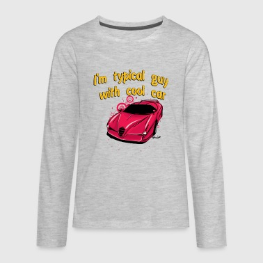 I_am_Typical_guy_with_cool_Bugatti_car - Kids' Premium Long Sleeve T-Shirt