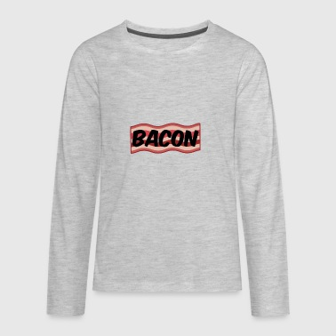 Bacon - Kids' Premium Long Sleeve T-Shirt