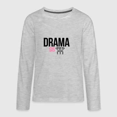 Drama sister - Kids' Premium Long Sleeve T-Shirt