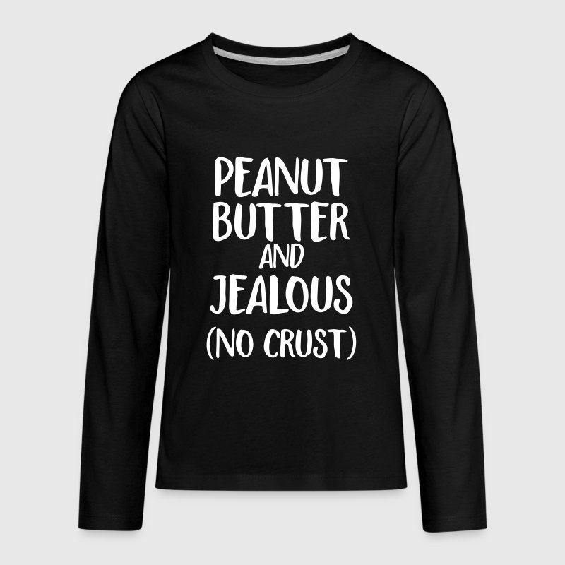 peanut butter and jealous - Kids' Premium Long Sleeve T-Shirt