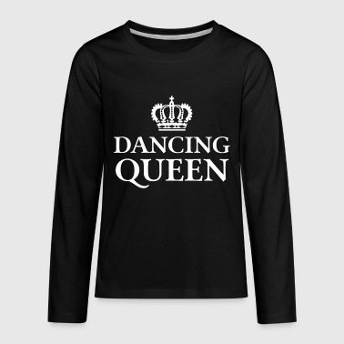 Dancing Queen - Kids' Premium Long Sleeve T-Shirt
