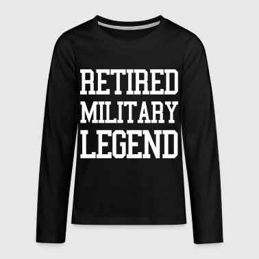 Retired Military Legend - Kids' Premium Long Sleeve T-Shirt