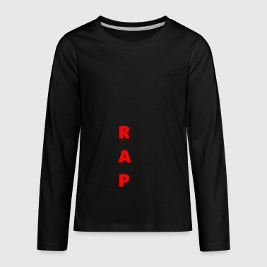 RAP - Kids' Premium Long Sleeve T-Shirt