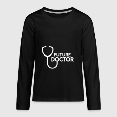 Future gift for Med Students - Kids' Premium Long Sleeve T-Shirt
