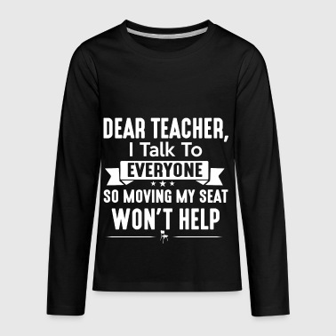 Dear Teacher I Love To Talk - Kids' Premium Long Sleeve T-Shirt