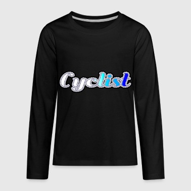 Cyclist - Kids' Premium Long Sleeve T-Shirt