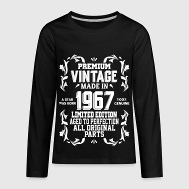 Premium Vintage Made In 1967 Legend Was Born Aged Premium Vintage 1967 - Kids' Premium Long Sleeve T-Shirt