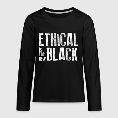 Ethical is the new black - Kids' Premium Long Sleeve T-Shirt