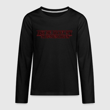 011 Stranger Things Stranger Things Now Memories - Kids' Premium Long Sleeve T-Shirt