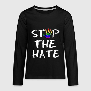 Gay Pride Stop the Hate - Kids' Premium Long Sleeve T-Shirt