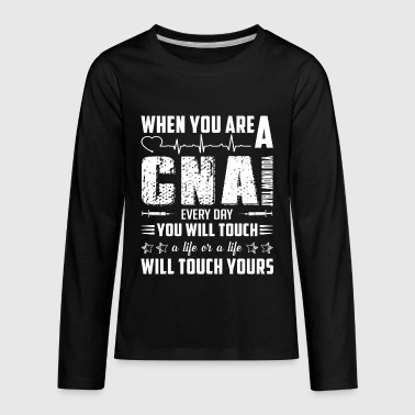 Are You A Cna When You Are A CNA Shirt - Kids' Premium Long Sleeve T-Shirt