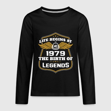 Life Beigns At 1979 The Birth Of Legends - Kids' Premium Long Sleeve T-Shirt