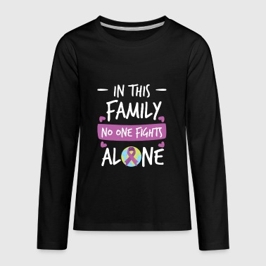 In this Family no one fights alone Pink Ribbon - Kids' Premium Long Sleeve T-Shirt