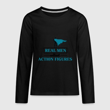 Action Figure Real Men Collect Action Figures - Kids' Premium Long Sleeve T-Shirt