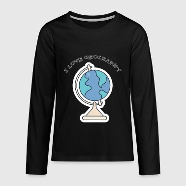 School 2018: I Love Geography - Kids' Premium Long Sleeve T-Shirt