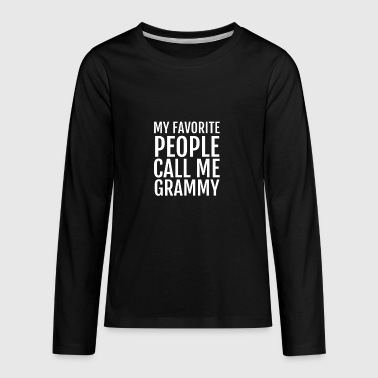 My favorite People call me Grammy - Kids' Premium Long Sleeve T-Shirt