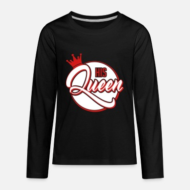 Valentines &amp His Queen - Her King-Couple Shirt-Gift-Valentines - Kids' Premium Longsleeve Shirt