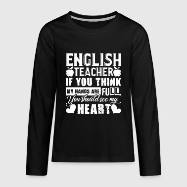 English Teacher Full Heart Shirt - Kids' Premium Long Sleeve T-Shirt