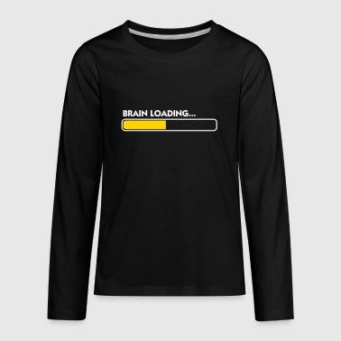 Brain Loading - Kids' Premium Long Sleeve T-Shirt