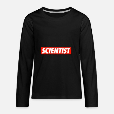 For Scientist SCIENTIST - Kids' Premium Long Sleeve T-Shirt