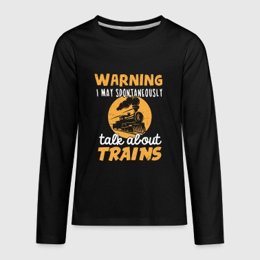 Train Lover Trains Model Making Train Watching - Kids' Premium Long Sleeve T-Shirt