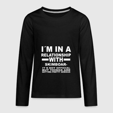 relationship with SKIMBOARDING - Kids' Premium Long Sleeve T-Shirt