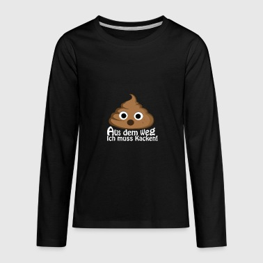 poop quote - Kids' Premium Long Sleeve T-Shirt
