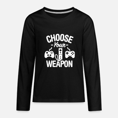 Video Choose your weapon - Kids' Premium Long Sleeve T-Shirt