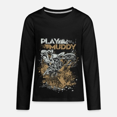Dirt Bike Dirt Bike Play Muddy - Kids' Premium Longsleeve Shirt