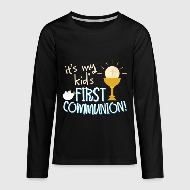 My Kids First Holy Communion Son Daughter Gift - Kids' Premium Long Sleeve T-Shirt