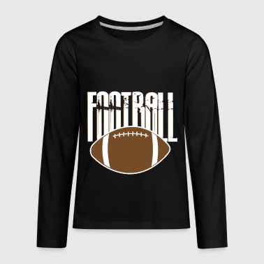 American Football Football American football - Kids' Premium Long Sleeve T-Shirt