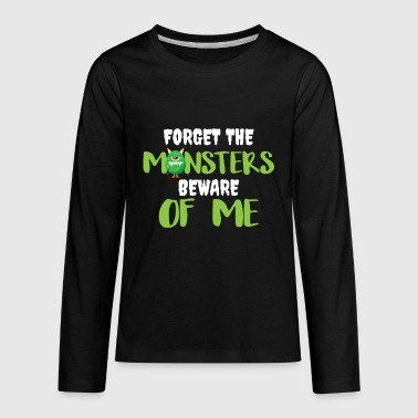 Forget-me-not Forget The Monsters Beware of Me - Kids' Premium Long Sleeve T-Shirt