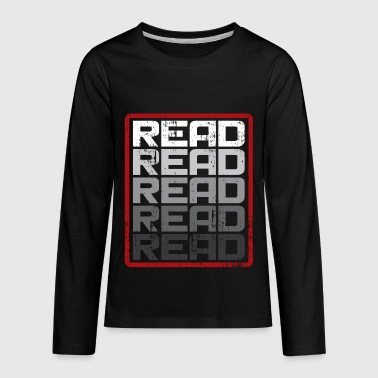 Read This Read Read Read funny reading gift present - Kids' Premium Long Sleeve T-Shirt