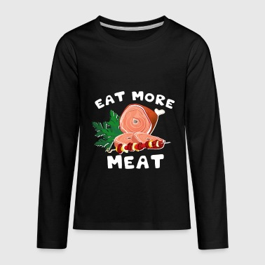 Eat more Meat - Kids' Premium Long Sleeve T-Shirt