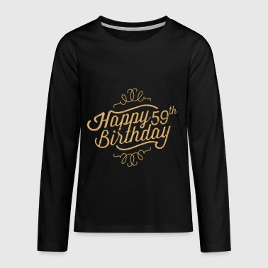 Happy 59th Birthday - Kids' Premium Long Sleeve T-Shirt