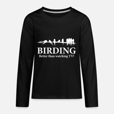 Bird Birder Birding Gift Idea - Kids' Premium Long Sleeve T-Shirt